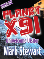 Planet X91 Unwelcome Visitor
