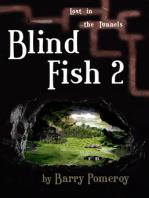 Blind Fish 2