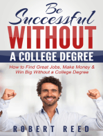 Be Successful Without A College Degree