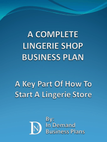 A Complete Lingerie Shop Business Plan: A Key Part Of How To Start A Lingerie Store