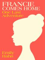 Francie Comes Home