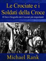 Le Crociate e i Soldati della Croce