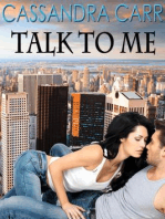 Talk to Me