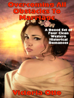 Overcoming All Obstacles To Marriage (A Boxed Set of Four Clean Western Historical Romances)