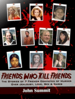Friends Who Kill Friends