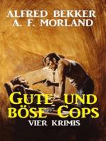 Gute und böse Cops