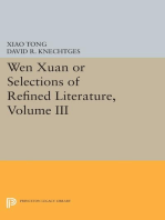 Wen xuan or Selections of Refined Literature, Volume III: Rhapsodies on Natural Phenomena, Birds and Animals, Aspirations and Feelings, Sorrowful Laments, Literature, Music, and Passions