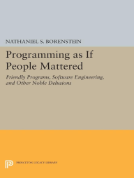 Programming as if People Mattered