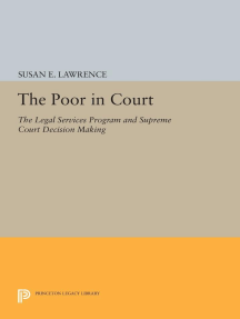 The Poor in Court: The Legal Services Program and Supreme Court Decision Making