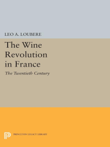The Wine Revolution in France: The Twentieth Century