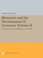 Bismarck and the Development of Germany, Volume II