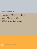Poetry, Word-Play, and Word-War in Wallace Stevens