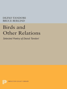 Birds and Other Relations: Selected Poetry of Dezsö Tandori