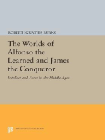 The Worlds of Alfonso the Learned and James the Conqueror: Intellect and Force in the Middle Ages