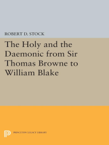 The Holy and the Daemonic from Sir Thomas Browne to William Blake