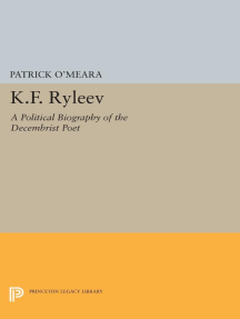 K.F. Ryleev: A Political Biography of the Decembrist Poet
