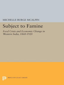Subject to Famine: Food Crisis and Economic Change in Western India, 1860-1920