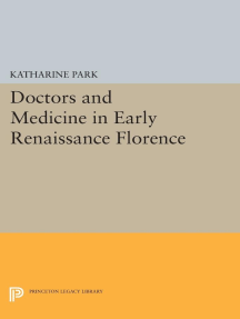 Doctors and Medicine in Early Renaissance Florence