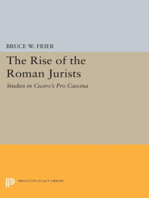 The Rise of the Roman Jurists: Studies in Cicero's Pro Caecina