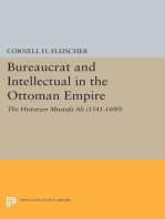 Bureaucrat and Intellectual in the Ottoman Empire