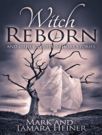 Witch Reborn and Other Twisted Short Stories