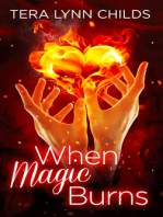 When Magic Burns