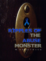 Ripples of the Abuse Monster