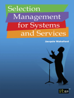 Selection Management for Systems and Services