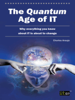 The Quantum Age of IT