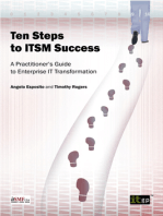 Ten Steps to ITSM Success: A Practitioner's Guide to Enterprise IT Transformation