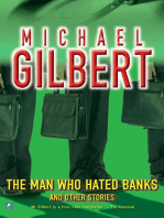 The Man Who Hated Banks & Other Mysteries