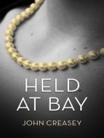 Held At Bay