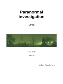 Paranormal Investigation: Orbs