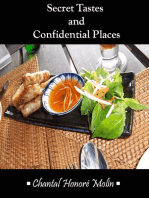 Secret Tastes and Confidential Places