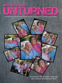 No Stone Unturned: A Brother and Sister's Incredible Journey Through the Olympics and Cancer