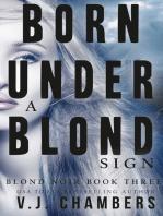 Born Under a Blond Sign