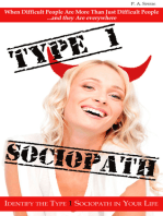 Type 1 Sociopath: When Difficult People Are More Than Just Difficult People