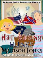 Hair-Raising Hijinks