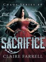 Sacrifice (Chaos #6)
