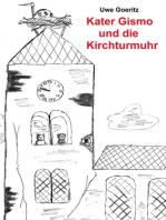 Kater Gismo und die Kirchturmuhr