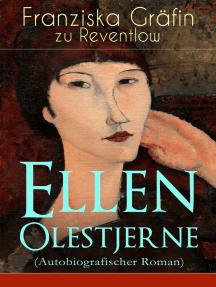 Ellen Olestjerne (Autobiografischer Roman): Bekenntnis- und Selbstfindungsbuch
