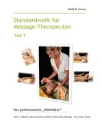 Standardwerk für Massage-Therapeuten Teil 1
