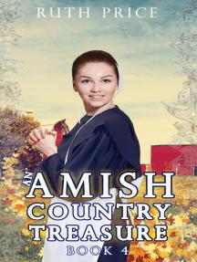 An Amish Country Treasure 4: Amish Country Treasure Series (An Amish of Lancaster County Saga), #4