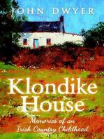 Klondike House