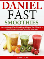 Daniel Fast Smoothies Scrumptious and Nutritious Blend of Flavors That Make Up a Mouth Watering Array of Smoothie Beverages