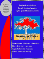 English from the Base for all Spanish Speakers, Ingles para Hispanohablantes