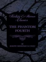 The Phantom Fourth