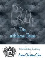 Die stählerne Faust