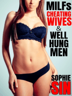 MILFs, Cheating Wives & Well Hung Men