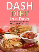 Dash Diet in a Dash 20 Dash Diet Recipes You Can Make in 15 Minutes or Less
